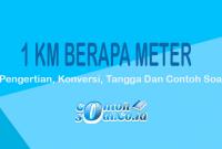 Contoh Km ke Meter