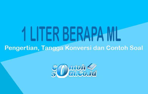 1 Liter Berapa ml