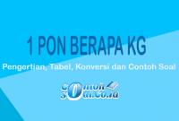 Contoh Pon ke Kg