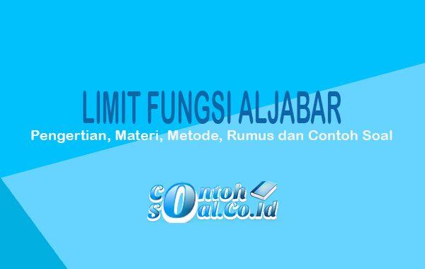 Limit Fungsi Aljabar