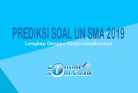 Prediksi Soal UN SMA 2019