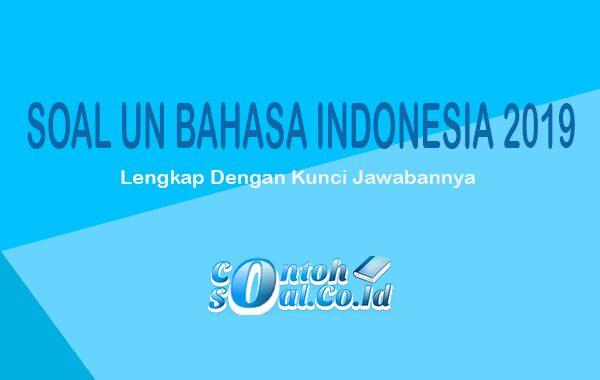 SOAL UN Bahasa Indonesia SD 2019