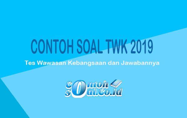Contoh Soal Twk Tes wawasan kebangsaan 2019