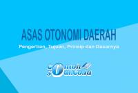 Asas Otonomi Daerah