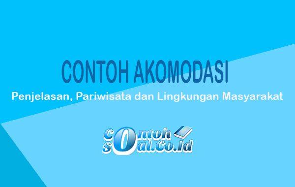 Contoh Akomodasi