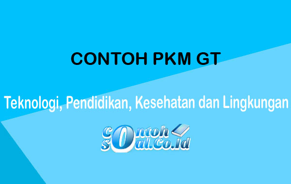 Contoh PKM GT
