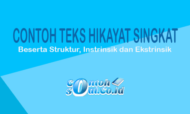 Contoh Teks Hikayat Singkat