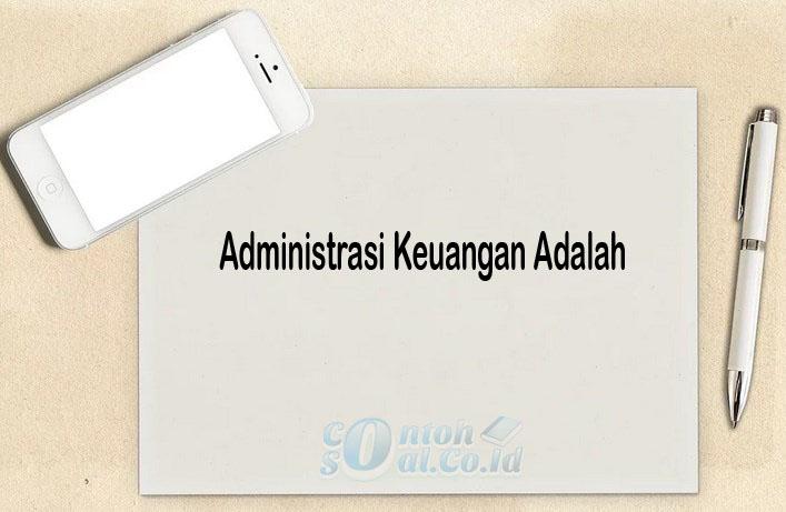 Administrasi Keuangan Adalah