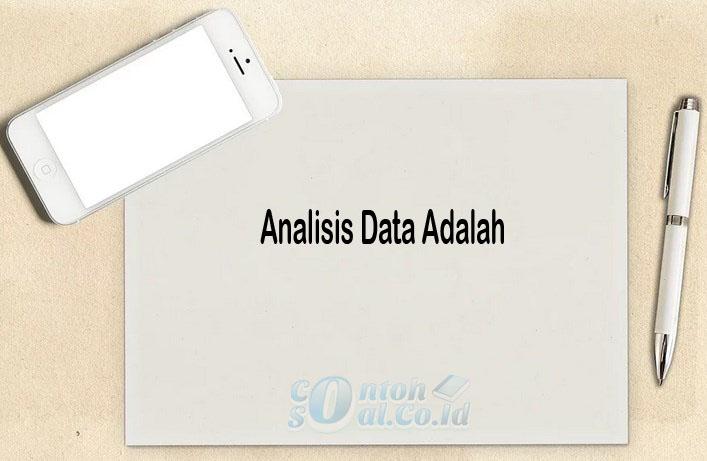 Analisis Data Adalah
