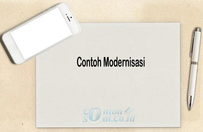 Contoh Modernisasi