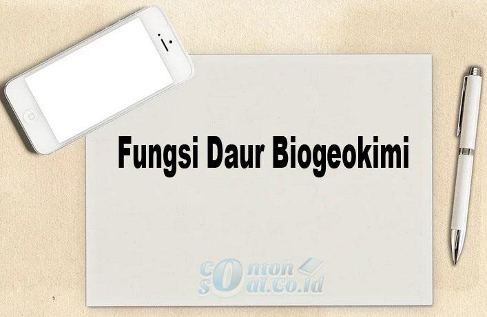 Fungsi Daur Biogeokimi