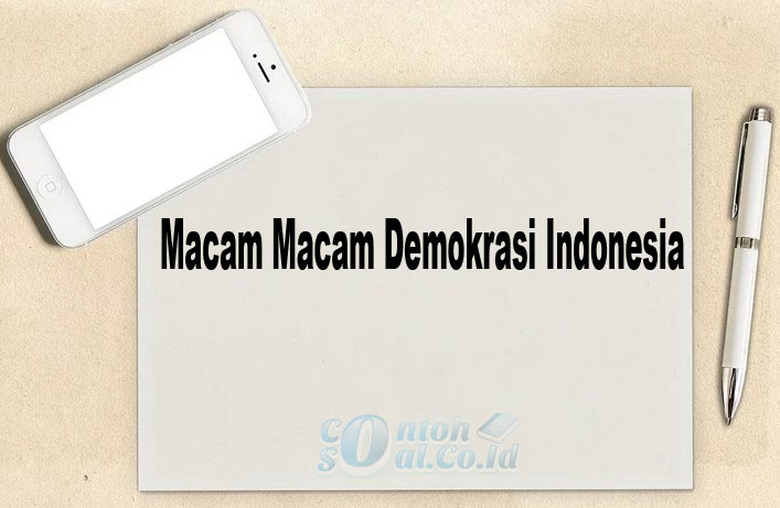 Macam Macam Demokrasi Indonesia