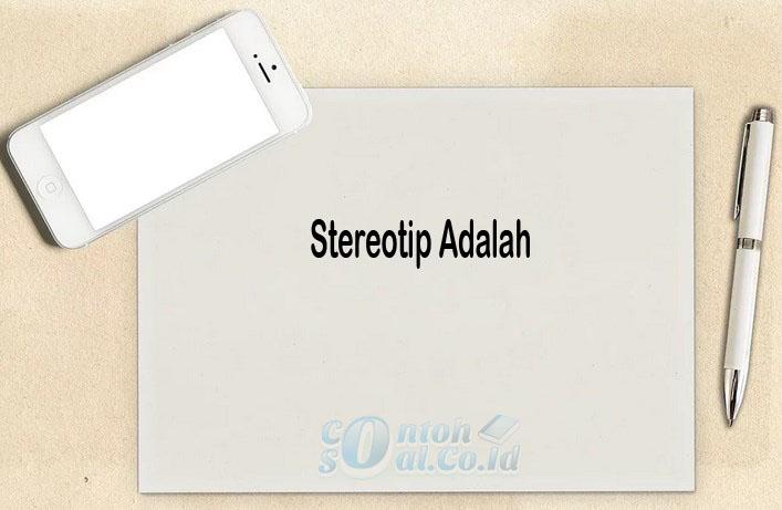 Stereotip Adalah