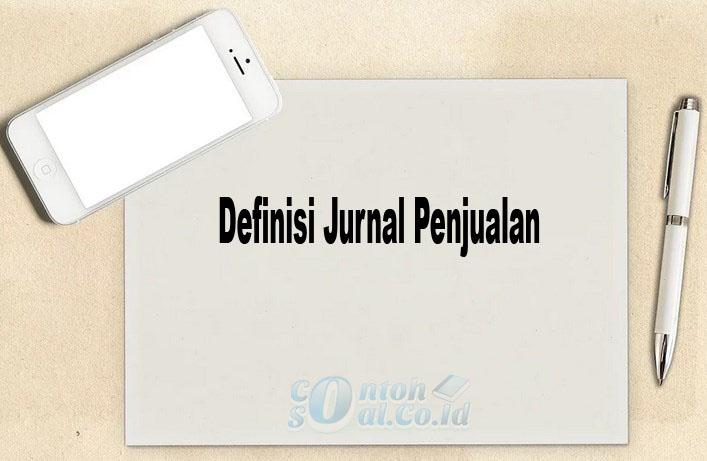 Definisi Jurnal Penjualan