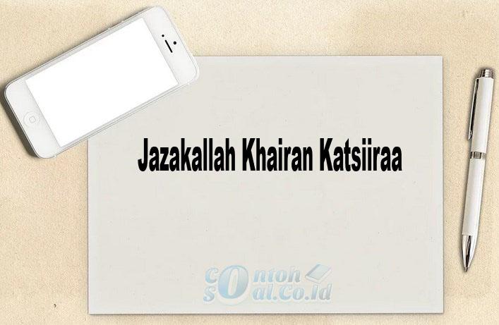 Jazakallah Khairan Katsiiraa