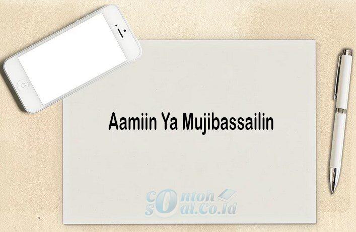 Aamiin Ya Mujibassailin