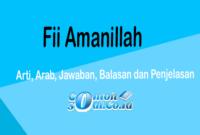 Fii Amanillah - Arti, Arab, Jawaban, Balasan dan Penjelasan