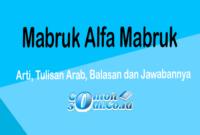 Mabruk Alfa Mabruk - Artinya dan Cara Menjawabnya