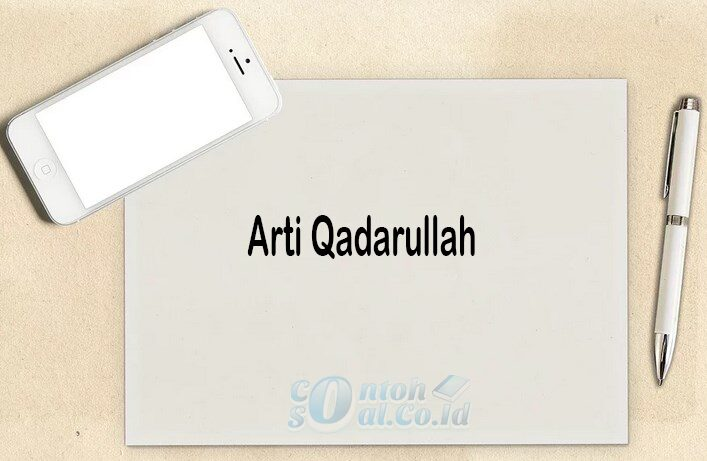 Arti Qadarullah