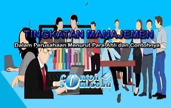 Tingkatan Manajemen Dalam Perusahaan